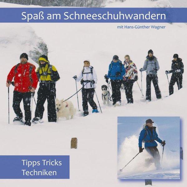DVD - Spaß am Schneeschuhwandern (Tipps Tricks Techniken Schneeschuhe)